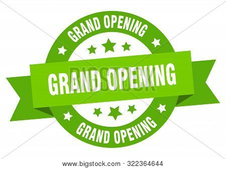 Grand Opening Ribbon. Grand Opening Round Green Sign. Grand Opening