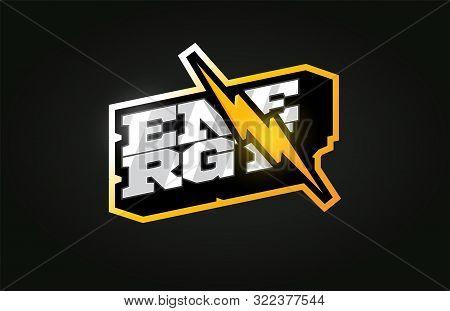 Power Energy Mascot Modern Professional Sport Typography In Retro Style. Vector Design Emblem, Badge