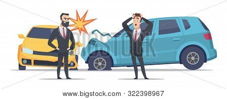 Car Accident. Damaged Autos Angry Scared Men. Businessmen Vector Character And Crashed Cars. Automob