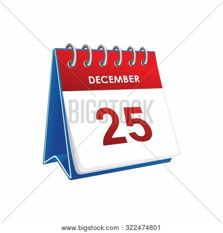 December 25. Christmas Holiday Calendar. Day On The Calendar. Twenty Fifth Of December. Calendar Vec