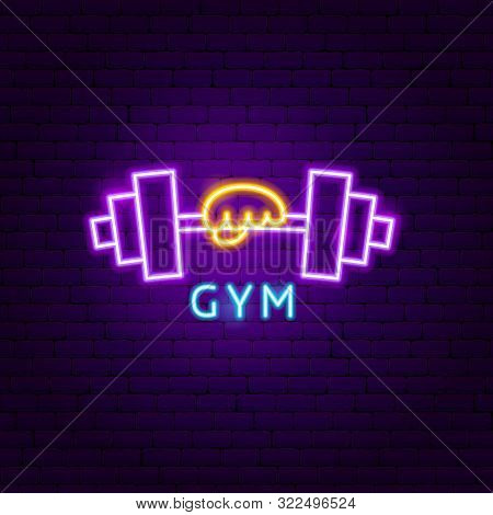 Gym Neon Label. Vector Illustration Of Sport Promotion.