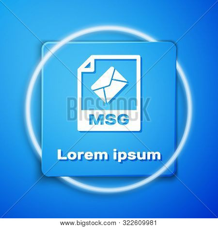 White Msg File Document. Download Msg Button Icon Isolated On Blue Background. Msg File Symbol. Blue