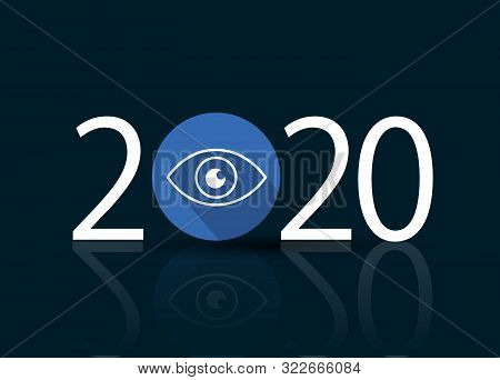 Happy New Year 2020. 2020 With Vision Eye Icon