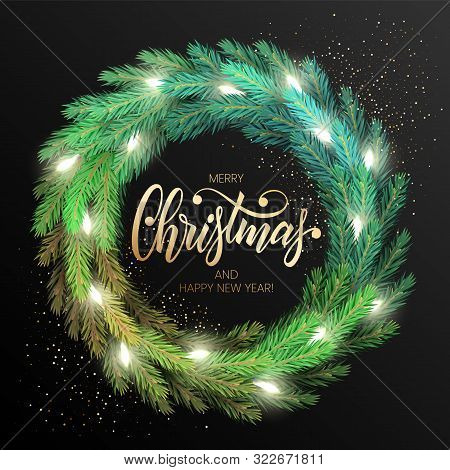 Merry Christmas Greeting Card With A Realistic Colorful Wreath Of Pine Tree Branches, Decorated With