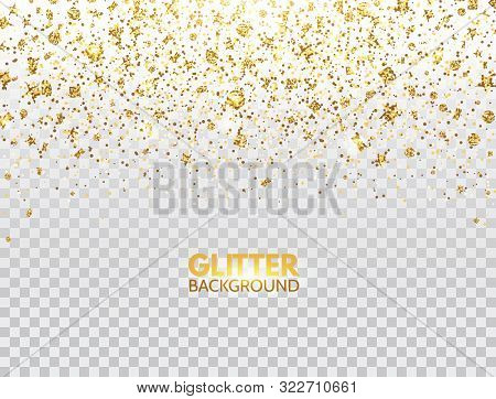 Glitter Confetti. Gold Glitter Particles Falling On Transparent Background. Christmas Bright Shimmer