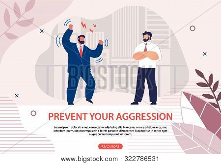 Informative Poster Prevent Your Aggression Flat. Man In Business Suit Is Angry And Stamps His Feet,