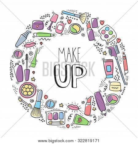 Make Up Doodle Logo With Lipstick, Cream, Mascara, Powder, Shades, Brush, Handwritten Lettering. Tex