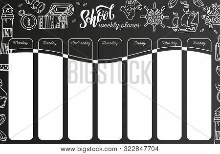 Weekly Calendar On Chalkboard . 7 Day Plan On Black Chalkboard Background. School Timetable Template