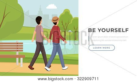 Be Yourself Motto Landing Page Template. Romantic Gay Couple Holding Hands, Walking In Park Recreati