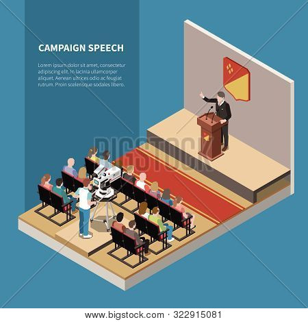 Campaign Speech Isometric Background With Political Candidate On Scene Tv Operator And Electorate In