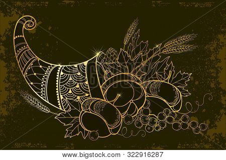Vector Outline Gold Cornucopia Or Horn Of Plenty Full Of Pumpkin, Grape, Wheat And Maple Leaf On The