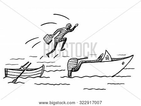 Hand Drawn Sketch Of Manager Jumping From A Rowing Boat Onto A Motor Boat. Metaphor For Career Move,