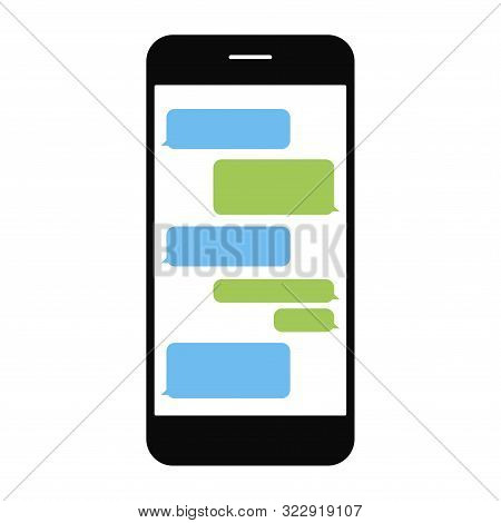 Message Bubbles Chat On Smartphone Isolated. Template Of Message Bubbles Chat Boxes For Messenger On