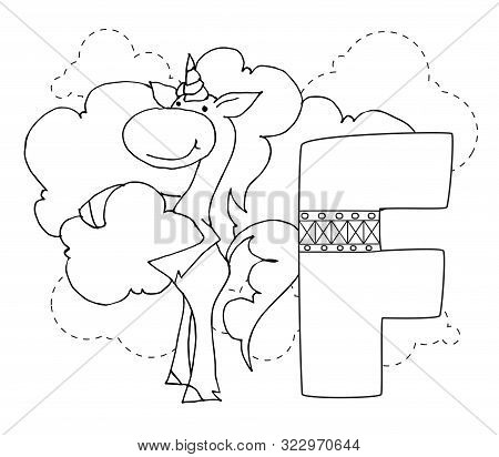Letter F And Funny Cartoon Unicorn. Coloring Page. Animals Alphabet A-z. Cute Zoo Alphabet In Vector