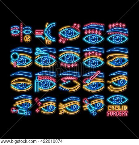 Eyelid Surgery Healthy Neon Light Sign Vector. Glowing Bright Icon Eyelid Surgery Blepharoplasty Cos