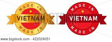 Made In Vietnam Label Stamp For Product Manufactured By Vietnamese Company Seal Golden Ribbon And Fl