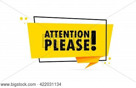 Attention Please. Origami Style Speech Bubble Banner. Sticker Design Template With Attention Please