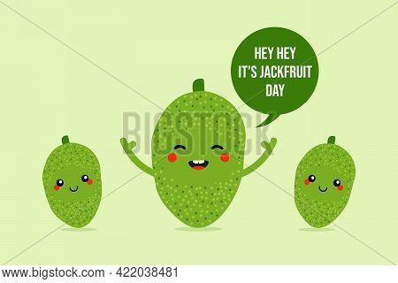 National Jackfruit Day Vector Greeting Card, Illustration With Cute Cartoon Jackfruit Characters And
