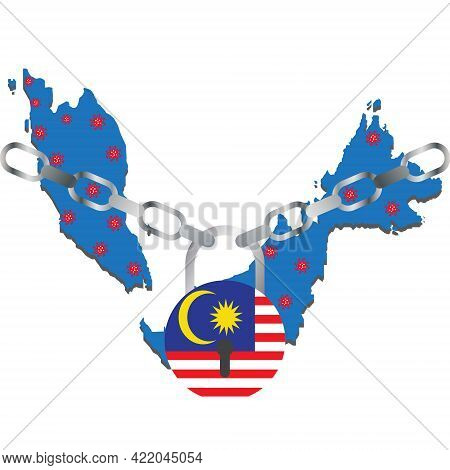 A Vector Of Malaysia Map With Covid-19 Virus. Malaysia Flag In Pad Lock Shape With Chain. Malaysia H