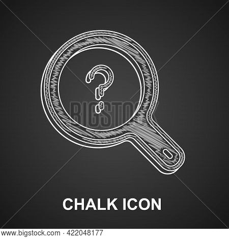 Chalk Unknown Search Icon Isolated On Black Background. Magnifying Glass And Question Mark. Vector