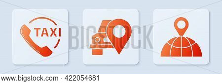 Set Map Pointer With Taxi, Taxi Call Telephone Service And Location On The Globe. White Square Butto