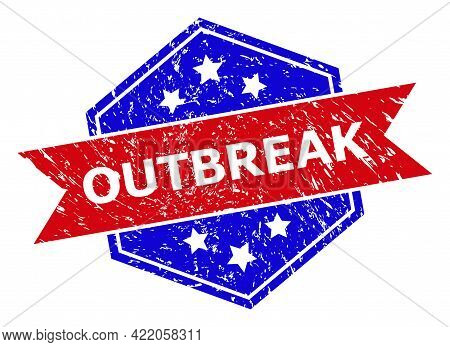 Hexagonal Outbreak Stamp. Flat Vector Blue And Red Bicolor Distress Rubber Stamp With Outbreak Title