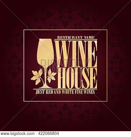 Violet Vintage Wine House Menu With Wineglass. Best Red And White Fine Wines. Vector Illustration
