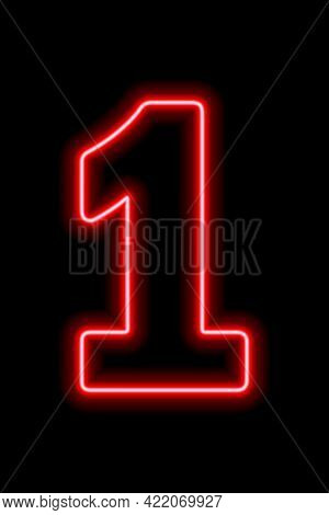 Neon Red Number 1 On Black Background. Learning Numbers, Serial Number, Price, Place.  Illustration