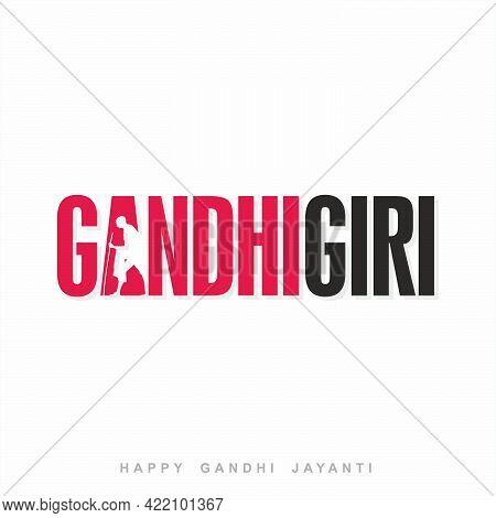 Gandhigiri Typography - Happy Gandhi Jayanti Banner