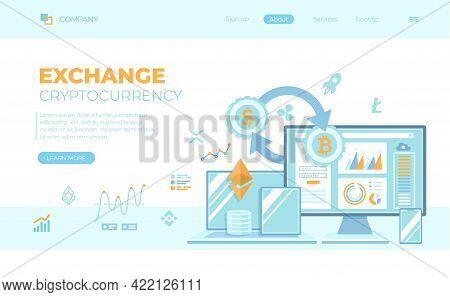 Cryptocurrency Exchange And Blockchain. Bitcoin, Ethereum To Dollars, Exchange Platform. Money Marke