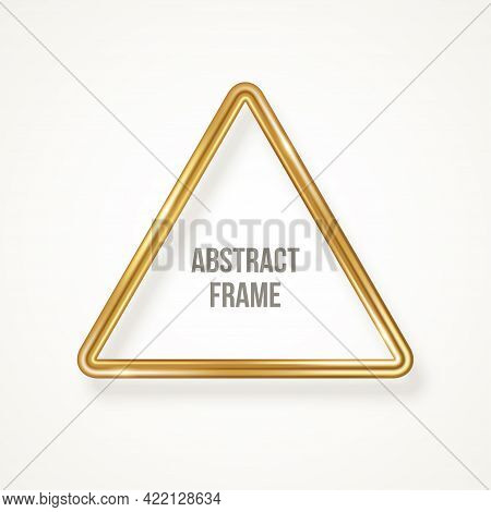Triangle Luxury 3d Gold Frame Isolated On White Background. Vector Illustration. Hipster Retro Party