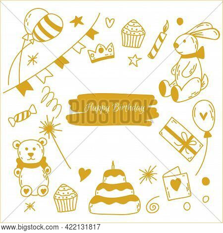 Hand Drawn Doodle Birthday Party Card. Vector Illustration With Cake, Candle, Garland, Bunny, Teddy