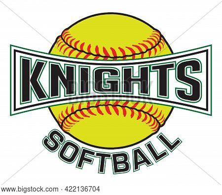 Knights Softball Graphic Is A Sports Design Which Includes A Softball And Text And Is Perfect For Yo