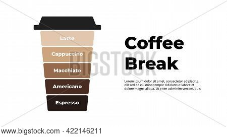Coffee Break Infographic. Creative Illustration. Takeaway Paper Cup With Cap. Vector Slide Template.
