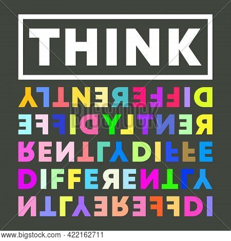 Think Differently Typography For T-shirt, Stamp, Tee Print, Applique, Fashion Slogan, Badge, Label C