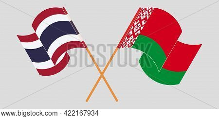 Crossed And Waving Flags Of Belarus And Thailand