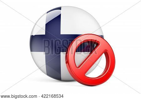 Forbidden Symbol With Finnish Flag. Prohibition In Finland Concept, 3d Rendering Isolated On White B