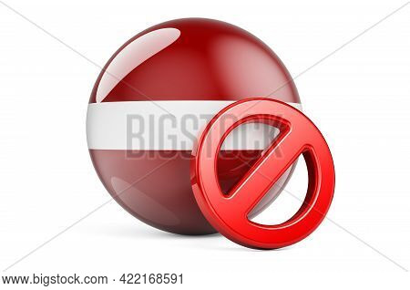 Forbidden Symbol With Latvian Flag. Prohibition In Latvia Concept, 3d Rendering Isolated On White Ba