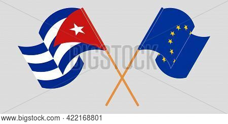 Crossed And Waving Flags Of Cuba And The Eu