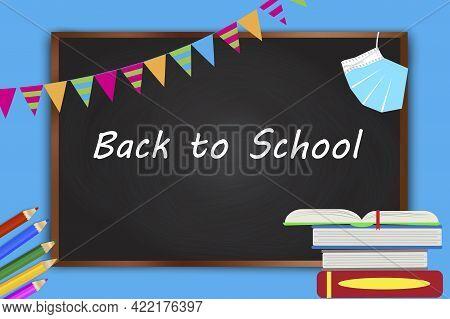Blackboard Pencils. Chalkboard Illustration With Blackboard. Vector Illustration. Eps 10.
