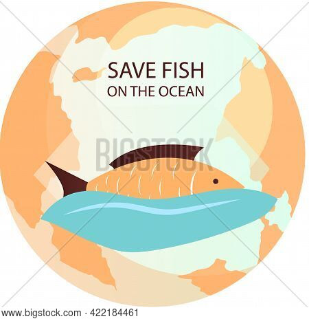 Yellow Sea Fish On Background Of Planet. Eco Friendly Nature Conservation, Ocean Protection. Represe