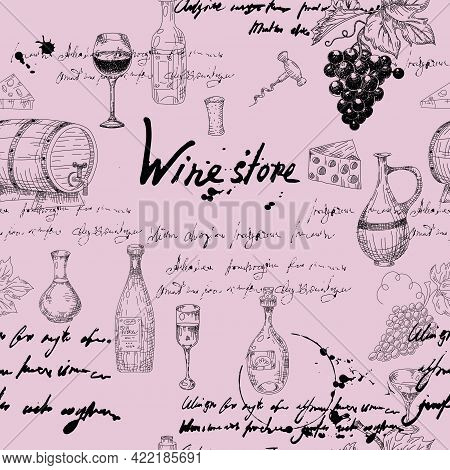Vector Seamless Pattern Wine Grape Branche, Bottles, Glasses, Unreadable Text, Wooden Barrel, Chees,
