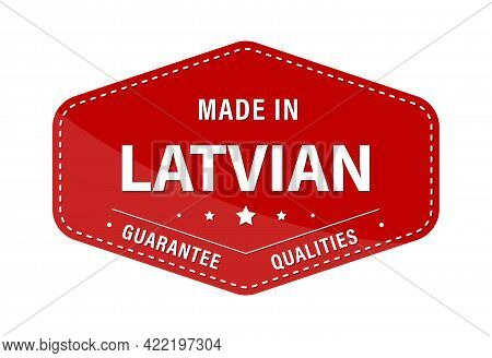 Made In Latvian, Guarantee Quality. Label, Sticker Or Trademark. Vector Illustration. Flat Style.