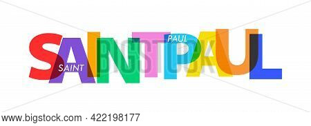 Saint Paul. The Name Of The City On A White Background. Vector Design Template For Poster, Postcard,