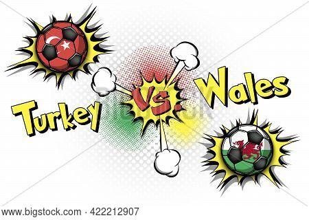 Soccer Game Turkey Vs Wales
