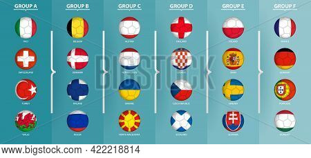 Flags Of European Football Tournament Sorted By Group, Flags In The Style Of A Soccer Ball. Vector C