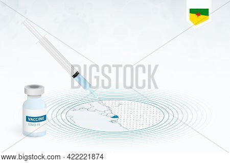Covid-19 Vaccination In French Guiana, Coronavirus Vaccination Illustration With Vaccine Bottle And