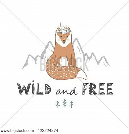 Wild And Free Lettering With Cute Fox Hand Drawn In Scandinavian Style. Vector Illustration Isolated