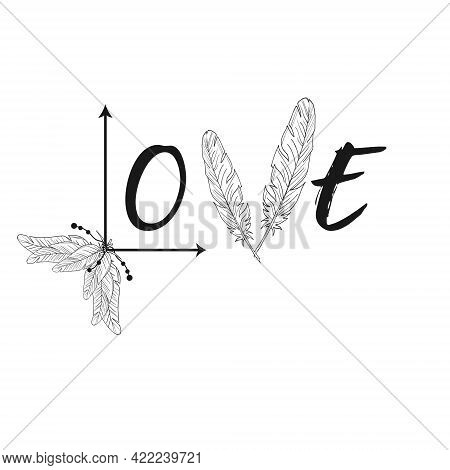 Original Inscription Made Of Feathers. Vector Image. Love. Beads. Arrows. Isolated Object On A White