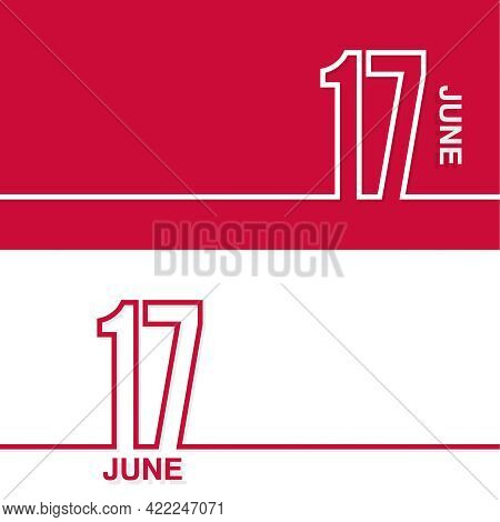 June 17. Set Of Vector Template Banners For Calendar, Event Date.